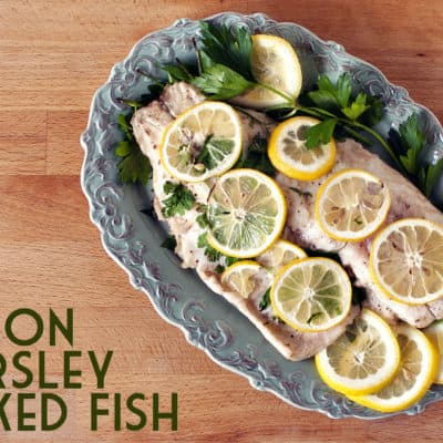 Lemon and Parsley Baked Fish