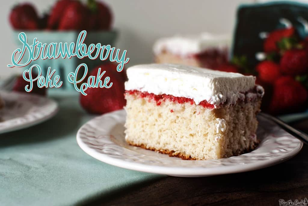 Strawberry Poke Cake {Pass the Sushi}