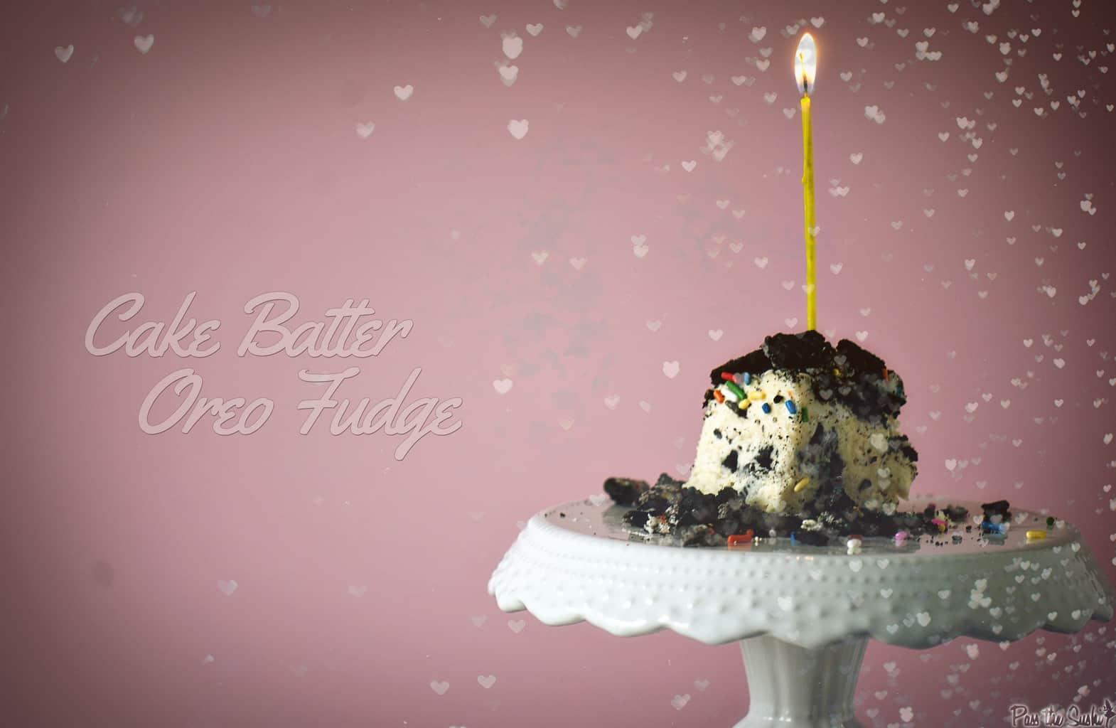 Cake Batter Oreo Fudge   Kita Roberts PassTheSushi.com
