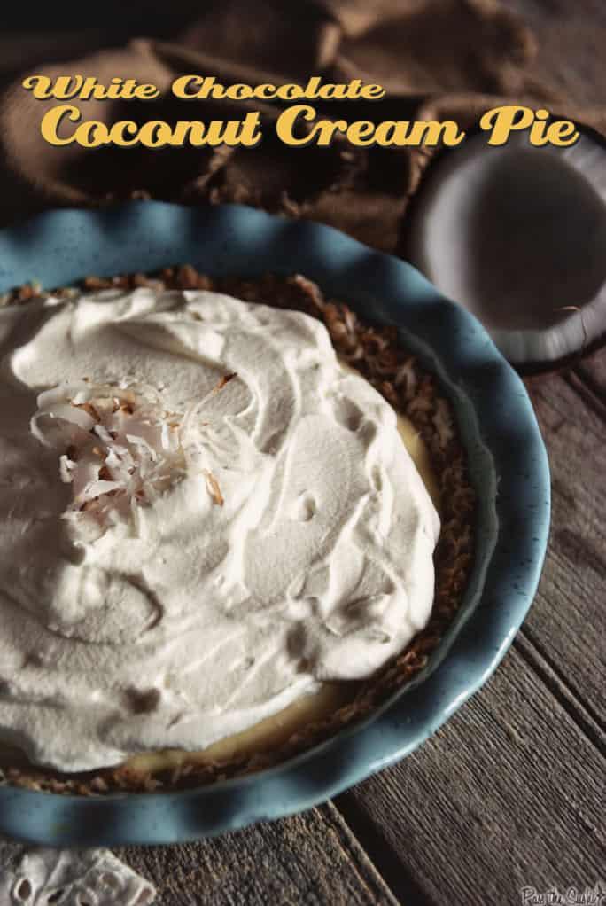 White Chocolate Coconut Cream Pie   Kita Roberts PassTheSushi.com