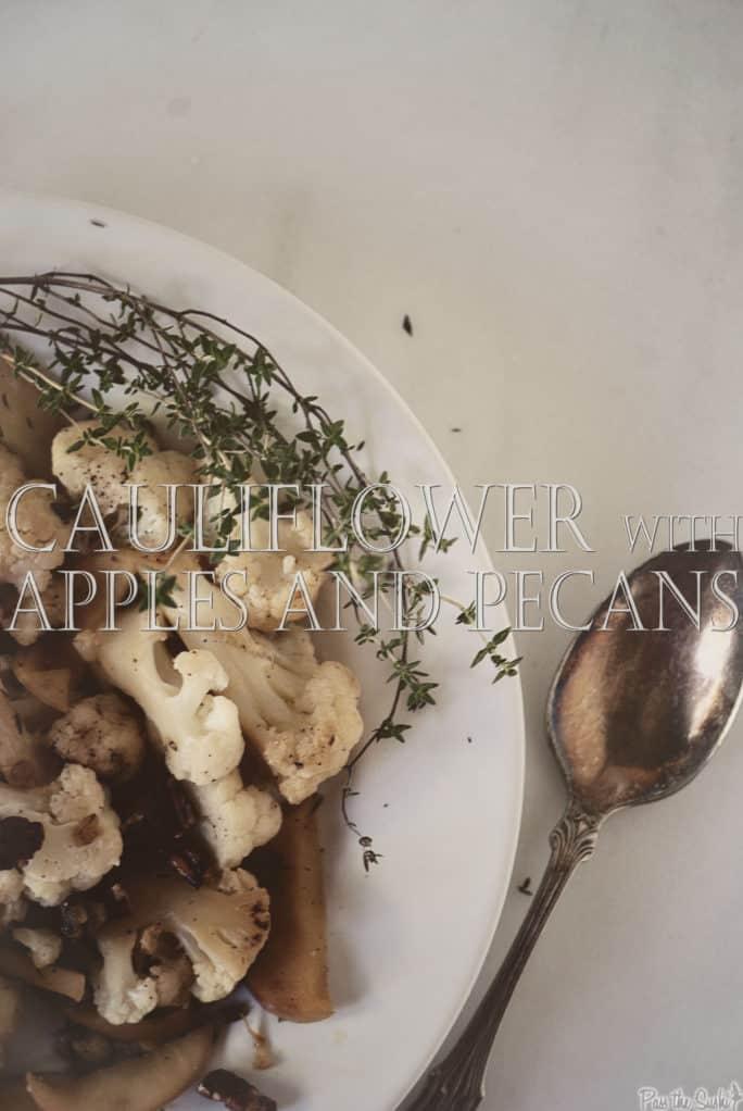 Cauliflower with Apples and Pecans   Kita Roberts PassTheSushi.com