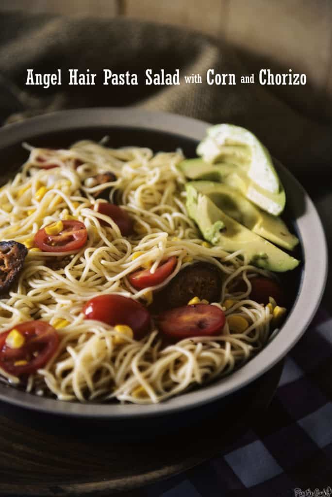 Angel Hair Pasta Salad with Corn and Chorizo | Kita Roberts PassTheSushi.com