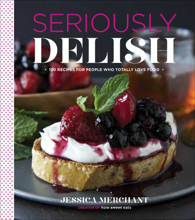 seriously-delish-I-howsweeteats.com-1