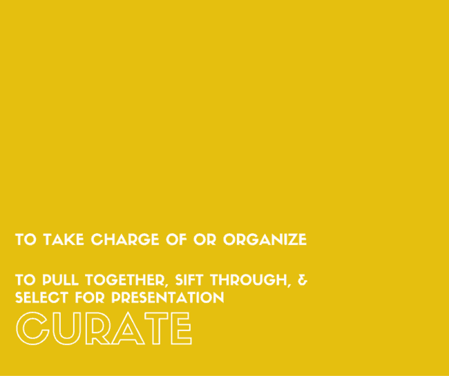 Curate | Word for 2016