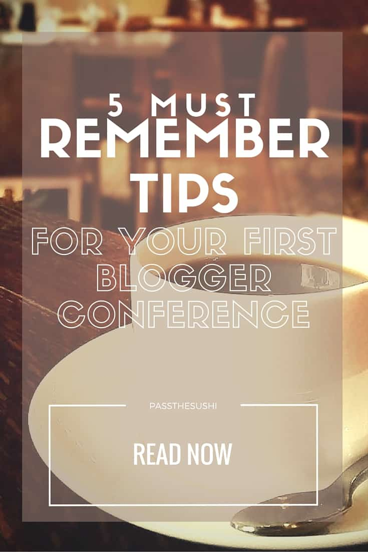 5 must remember tips for your first blogger conference