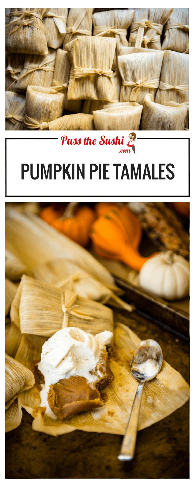Pumpkin Pie Tamales | Recipe at PasstheSushi.com