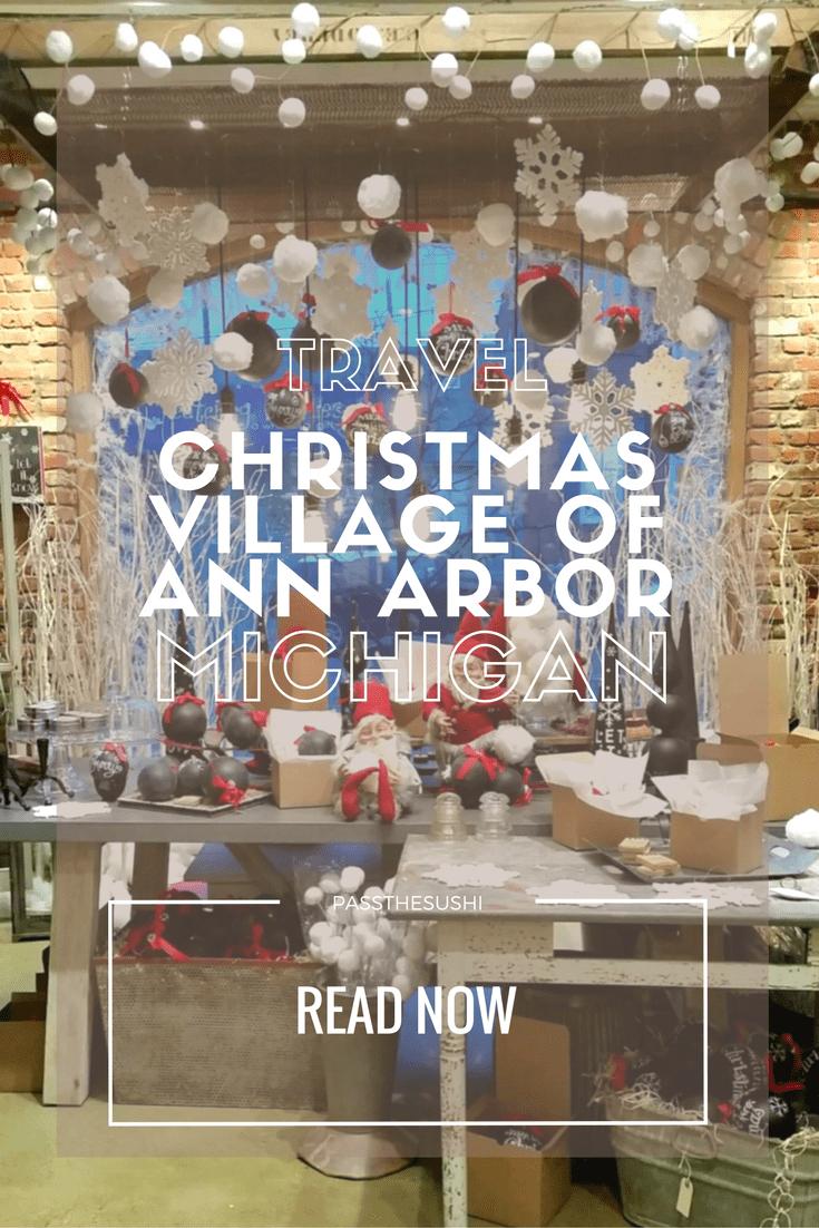 The Christmas Village of Kerrytown, Ann Arbor Michigan