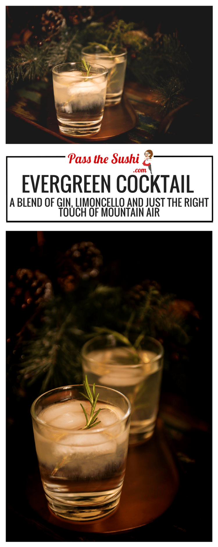 Evergreen Cocktail Recipe - a blend of gin, Limoncello and just the right touch of mountain air. Find on PasstheSushi.com #cocktail