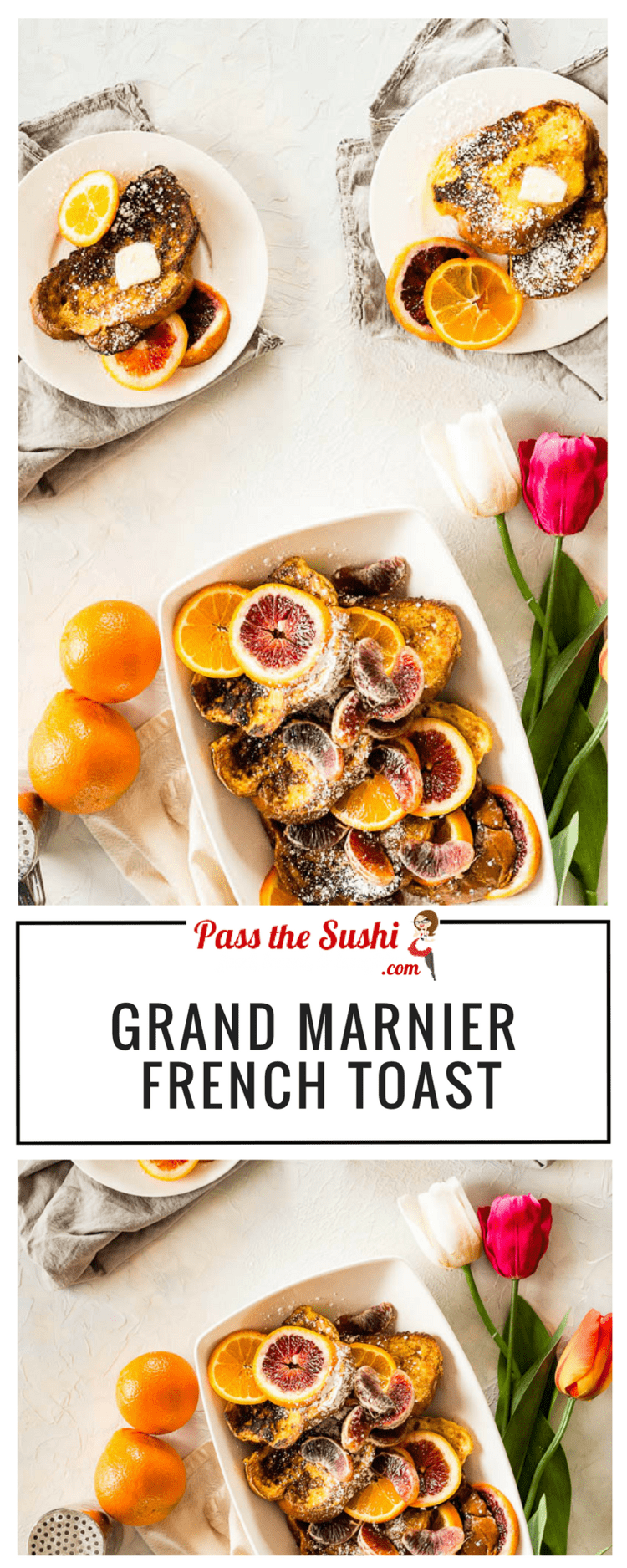 Grand Marnier French Toast Recipe