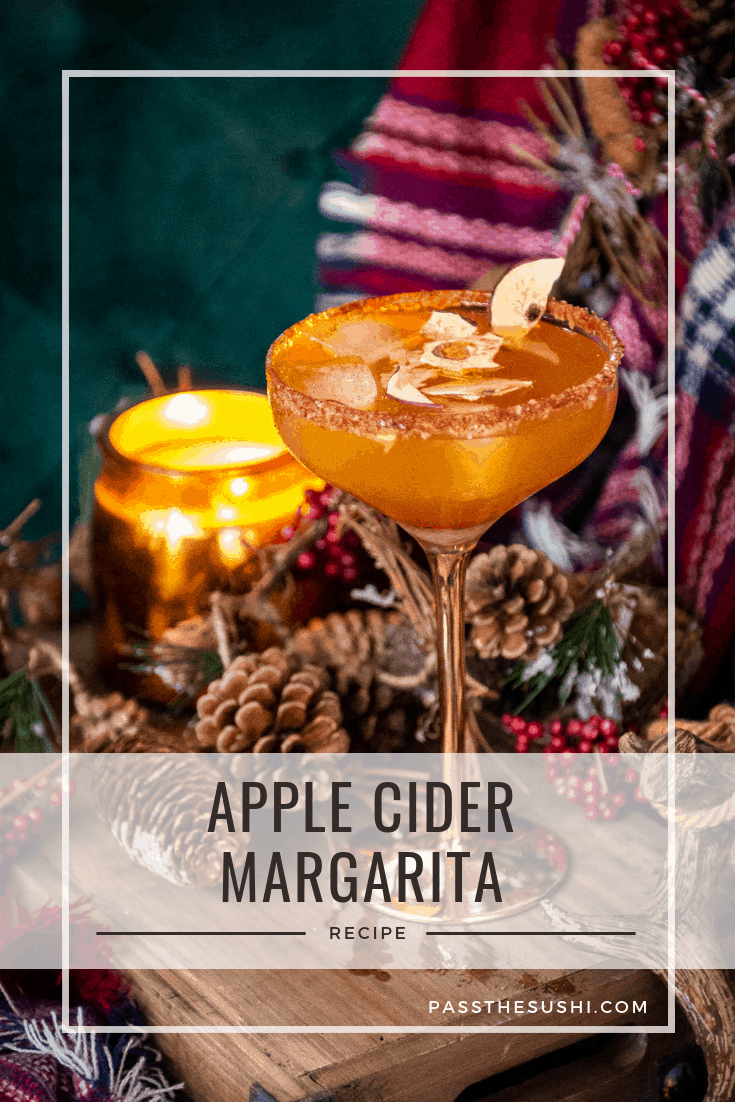Apple Cider Margarita Cocktail Recipe | Kita Roberts PasstheSushi.com