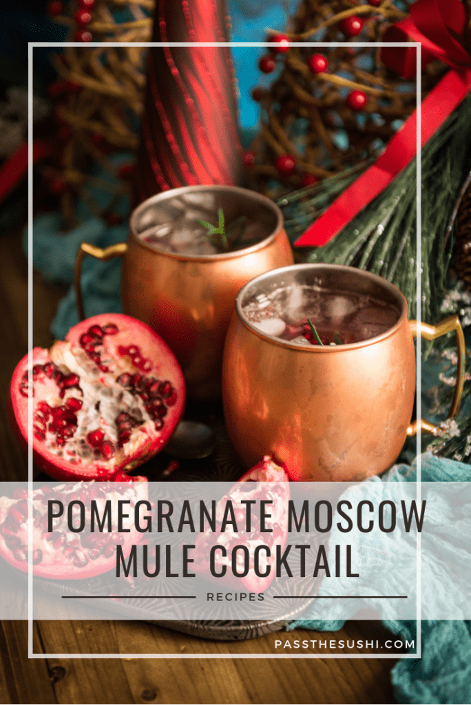 Pomegranate moscow Mule Cocktail recipe on passthesushi.com