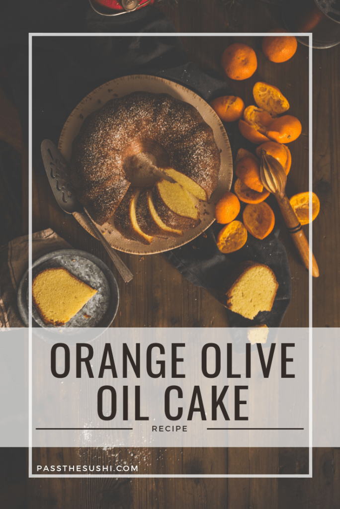Orange Olive Oil Cake Recipe on passthesushi.com