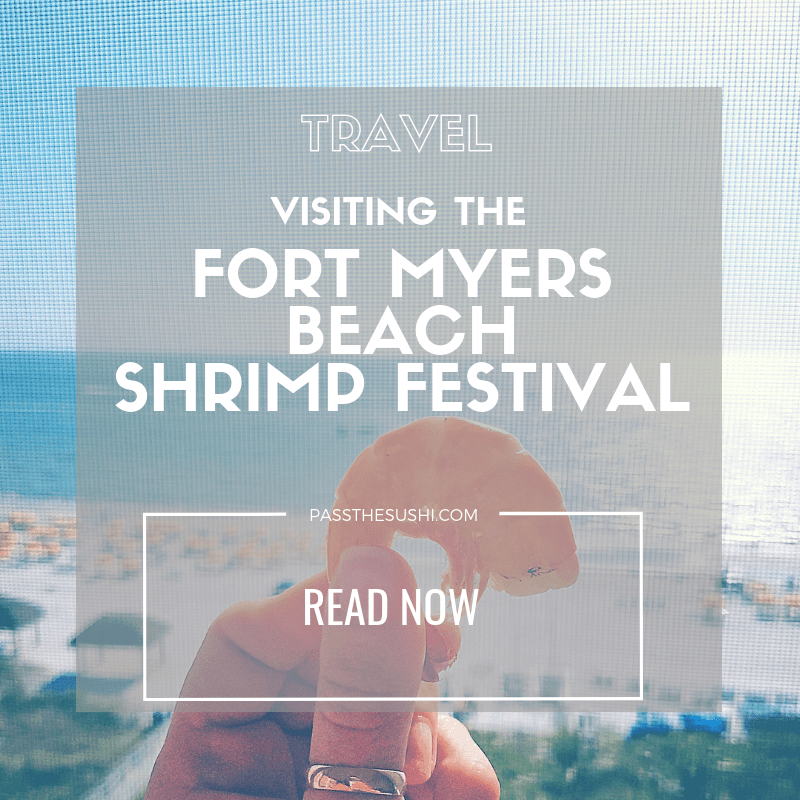 Visiting the Fort Myers Beach Shrimp Festival