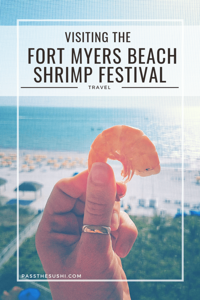 Visiting the Fort Myers Beach Shrimp Festival - this guide explains it all